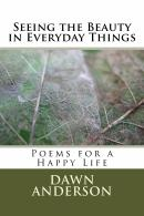 "Buy Dawn's book ""Seeing the beauty in everyday things"" on Amazon.com"